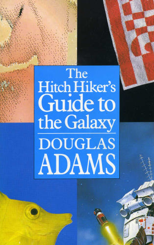 why the hitchhikers guide to the galaxy by douglas adams is a great book
